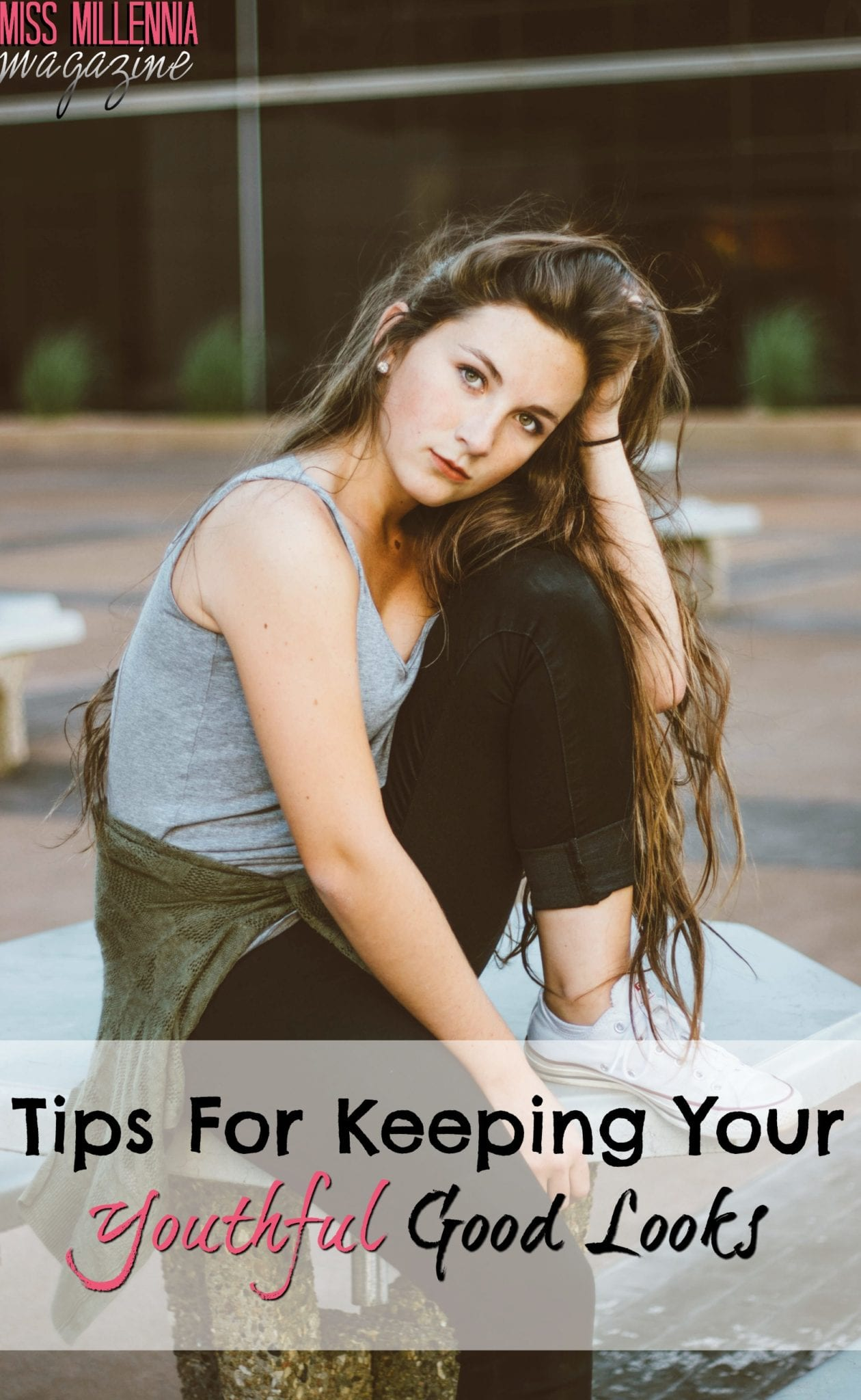 tips-for-keeping-your-youthful-good-looks