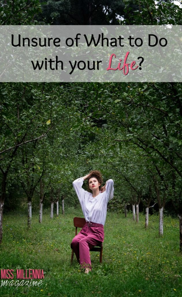 Unsure of What to Do with Your Life?