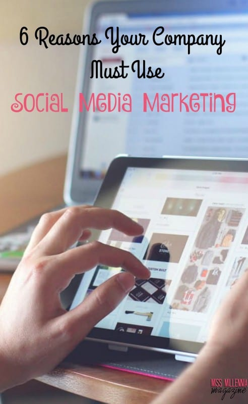 6-reasons-your-company-must-use-social-media-marketing