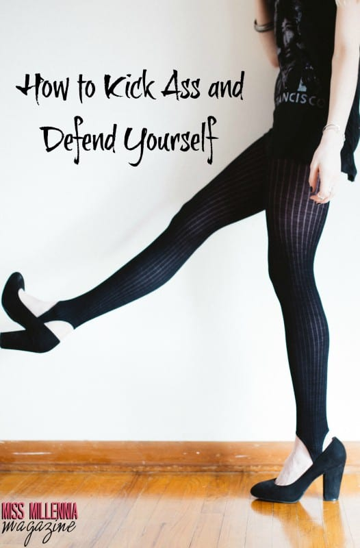 how-to-kick-ass-and-defend-yourself