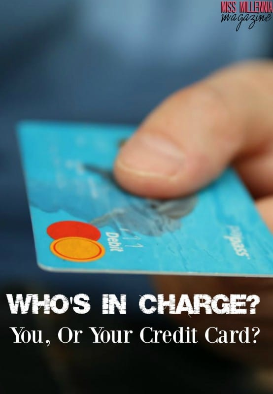 whos-in-charge-you-or-your-credit-card