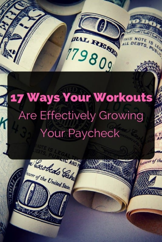 Workout Growing Your Paycheck