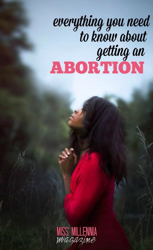 Everything You Need to Know About Getting an Abortion